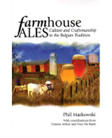 Farmhouse Ales: Culture and Craftsmanship in the Belgian Tradition