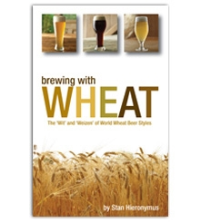 Brewing with Wheat - The wit and weizen of wheat beer styles