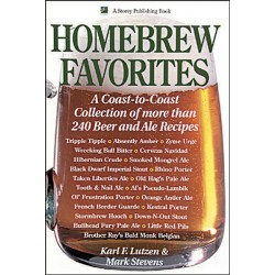 Homebrew Favorites: A Coast-to-Coast Collection of More Than 240 Beer and Ale Recipes