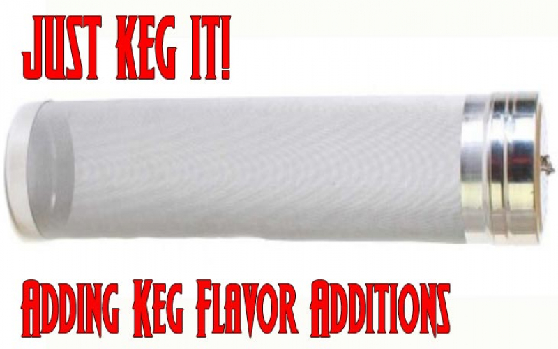 Just Keg It: Adding Keg Flavor Additions